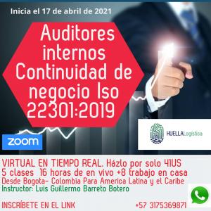 *INICIA MAÑANA* sabado 17 de Abril de 2021 0403 Auditor Interno Iso 22301:2019, Continuidad de Negocio en la cadena de suministro, Ficha 403