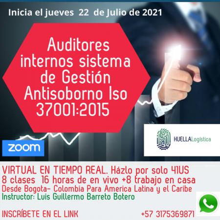 *PROXIMO A  INICIAR*  29 de JULIO  de 2021 Auditor Interno Sistemas de gestión antisoborno Iso 37001:2015 Ficha 703